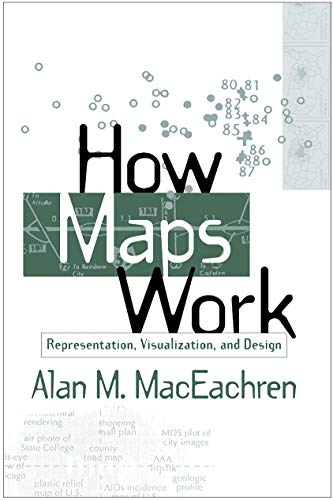 9781572300408: How Maps Work: Representation, Visualization, and Design