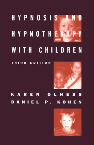 9781572300545: Hypnosis and Hypnotherapy with Children: Third Edition