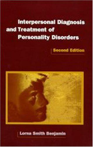9781572300606: Interpersonal Diagnosis and Treatment of Personality Disorders: Second Edition (Diagnosis & Treatment of Mental Disorders)