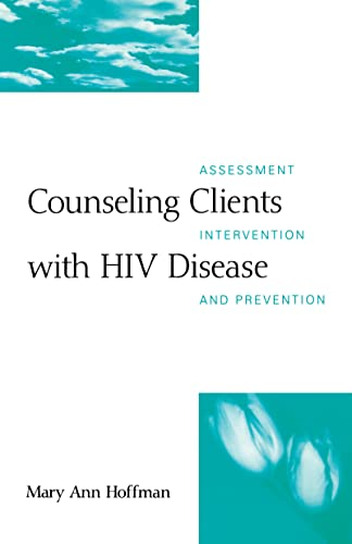 9781572300637: Counseling Clients with HIV Disease: Assessment, Intervention, and Prevention