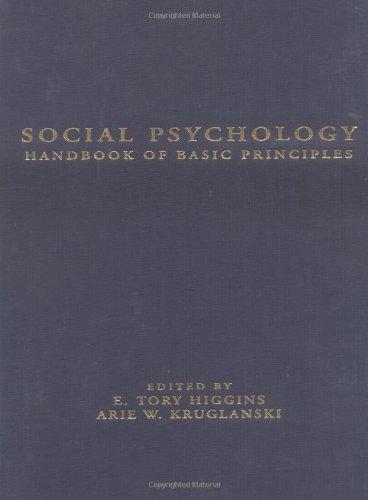 9781572301009: Social Psychology: Handbook of Basic Principles