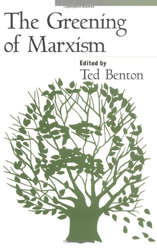 9781572301191: The Greening of Marxism (Democracy and Ecology)