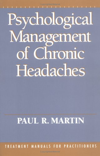 9781572301221: Psychological Management of Chronic Headaches