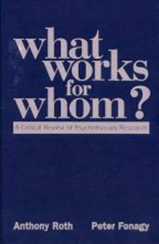 9781572301252: What Works for Whom?: A Critical Review of Psychotherapy Research
