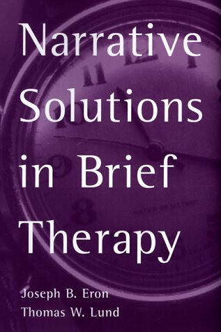 9781572301269: Narrative Solutions in Brief Therapy