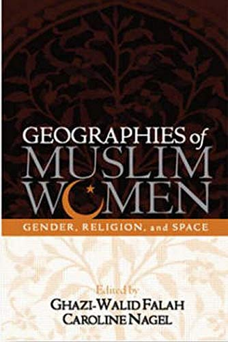 9781572301344: Geographies of Muslim Women: Gender, Religion, and Space
