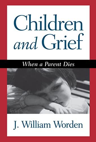 9781572301481: Children and Grief: When a Parent Dies