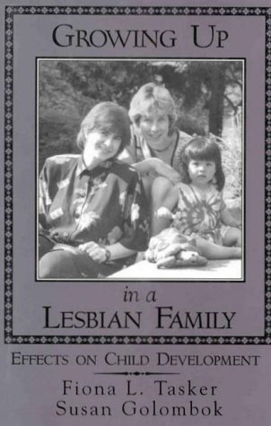 9781572301702: Growing Up in a Lesbian Family: Effects on Child Development