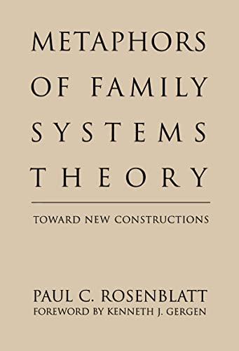 9781572301726: Metaphors of Family Systems Theory: Toward New Constructions (Perspectives on Marriage & the Family Series)