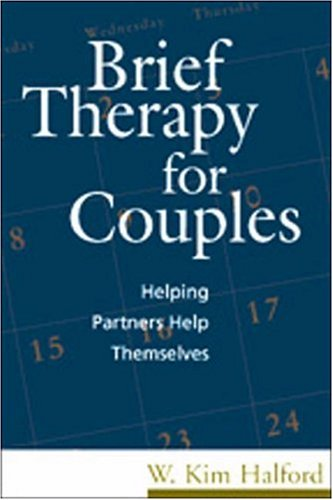 9781572301795: Brief Therapy for Couples: Helping Partners Help Themselves (Treatment Manuals for Practitioners)