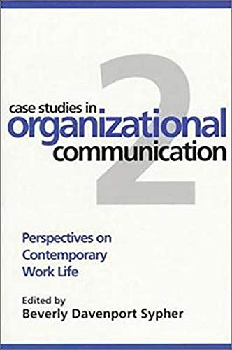 9781572302082: Case Studies in Organizational Communication 2: Perspectives on Contemporary Work Life