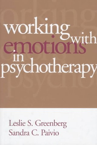9781572302433: Working with Emotions in Psychotherapy