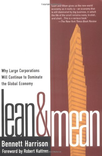 9781572302525: Lean and Mean: Why Large Corporations Will Continue to Dominate the Global Economy