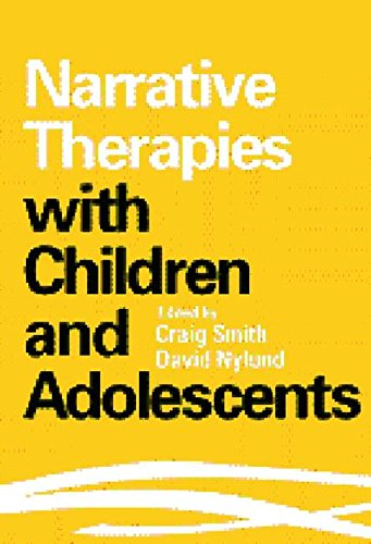 9781572302532: Narrative Therapies with Children and Adolescents