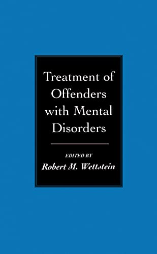 Treatment of Offenders with Mental Disorders: Robert Wettstein