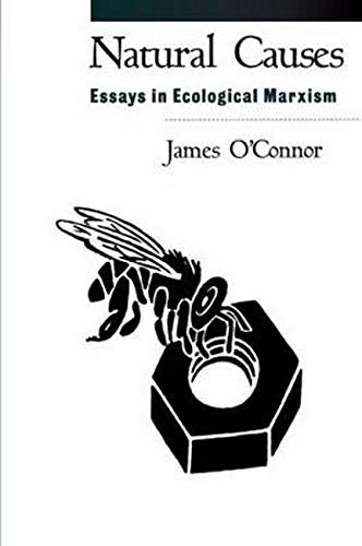 9781572302730: Natural Causes: Essays in Ecological Marxism