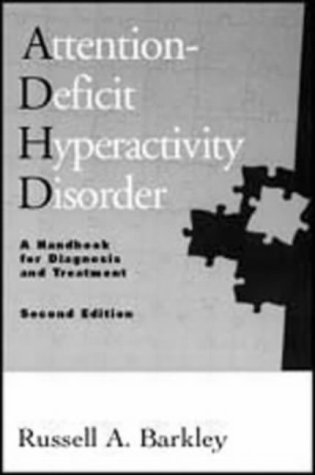 9781572302754: Attention-Deficit Hyperactivity Disorder: A Clinical Workbook: A Handbook for Diagnosis and Treatment