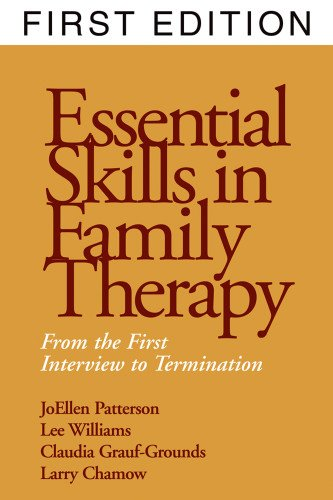 9781572303072: Essential Skills in Family Therapy: From the First Interview to Termination (The Guilford Family Therapy)