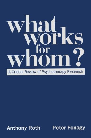 9781572303553: What Works for Whom?: A Critical Review of Psychotherapy Research