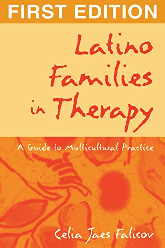 Latino Families in Therapy: A Guide to Multicultural Practice: Celia Jaes Falicov