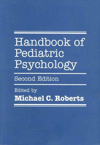 9781572303669: Handbook of Pediatric Psychology, Second Edition