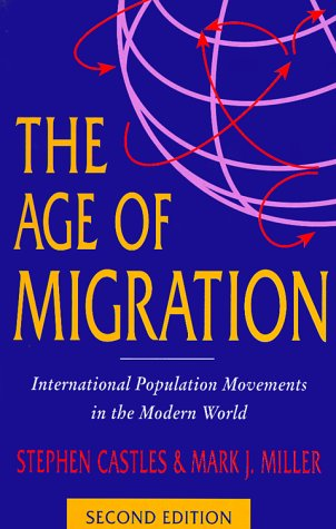 9781572303829: The Age of Migration; Second Edition: International Population Movements in the Modern World