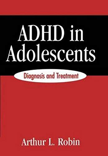 9781572303911: ADHD in Adolescents: Diagnosis and Treatment