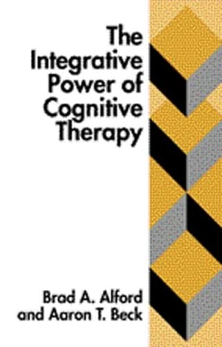 9781572303966: The Integrative Power of Cognitive Therapy
