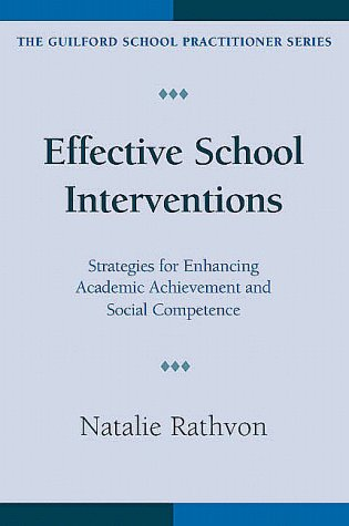 9781572304093: Effective School Interventions: Strategies for Enhancing Academic Achievement and Social Competence