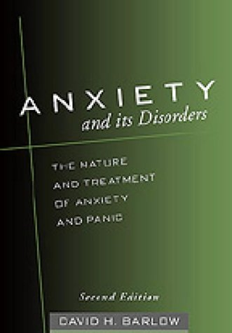9781572304307: Anxiety and Its Disorders: The Nature and Treatment of Anxiety and Panic