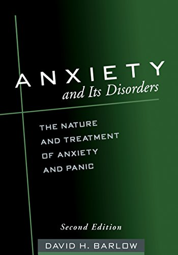 9781572304307: Anxiety and Its Disorders, Second Edition: The Nature and Treatment of Anxiety and Panic