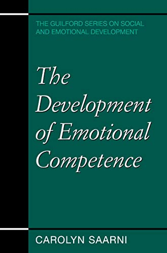 9781572304345: The Development of Emotional Competence (The Guilford Series on Social and Emotional Development)