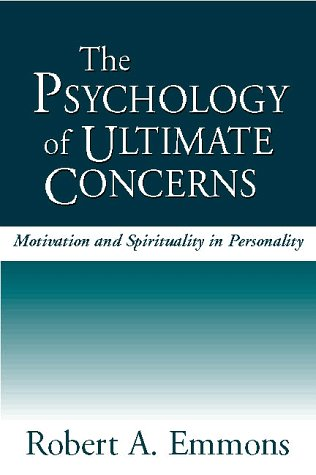 9781572304567: The Psychology of Ultimate Concerns: Motivation and Spirituality in Personality