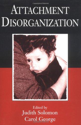 9781572304802: Attachment Disorganization