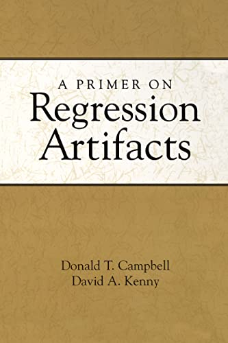 9781572304826: A Primer on Regression Artifacts (Methodology in the Social Sciences)