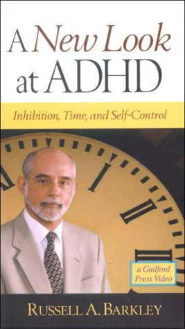 A NEW Look At Adhd; Inhibition, Time and Self-control (1572304979) by Barkley, Russell A.