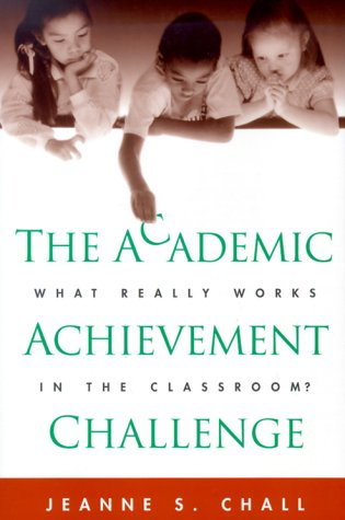 9781572305007: The Academic Achievement Challenge: What Really Works in the Classroom?