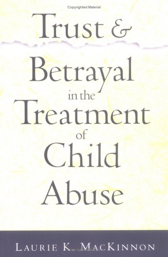 9781572305236: Trust and Betrayal in the Treatment of Child Abuse