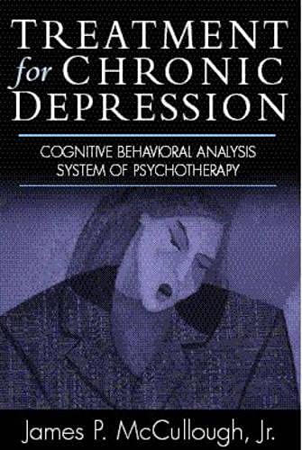 9781572305274: Treatment for Chronic Depression: Cognitive Behavioral Analysis System of Psychotherapy (CBASP)