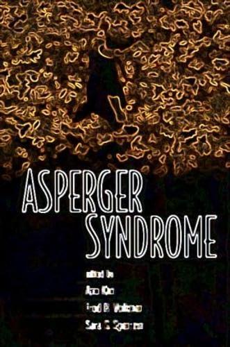 Asperger Syndrome: Editor-Ami Klin; Editor-Sara