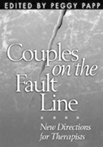 9781572305366: Couples on the Fault Line: New Directions for Therapists