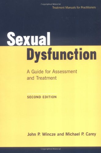 9781572305403: Sexual Dysfunction, Second Edition: A Guide for Assessment and Treatment (Treatment Manuals for Practitioners)