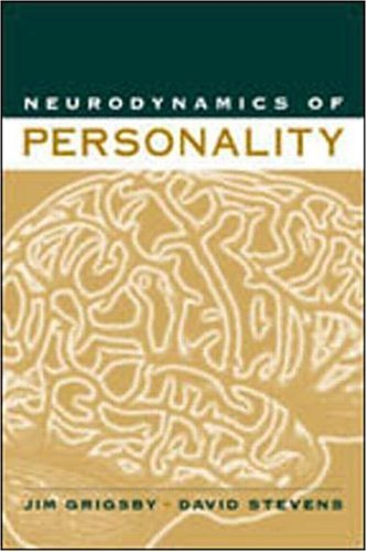 Neurodynamics of Personality: Jim Grigsby, David