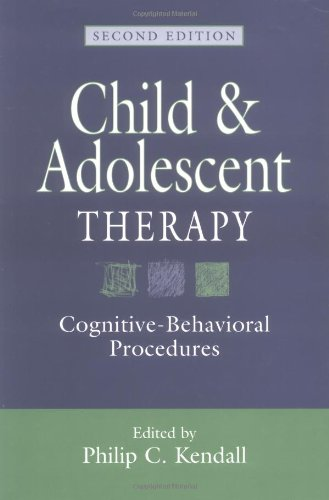 9781572305564: Child and Adolescent Therapy: Cognitive-Behavioral Procedures, Second Edition