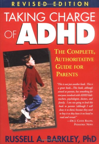 9781572305601: Taking Charge of ADHD: The Complete, Authoritative Guide for Parents
