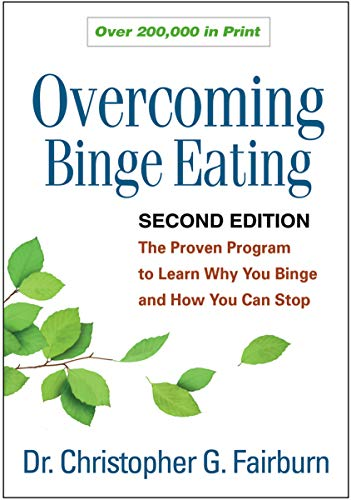 9781572305618: Overcoming Binge Eating, Second Edition: The Proven Program to Learn Why You Binge and How You Can Stop