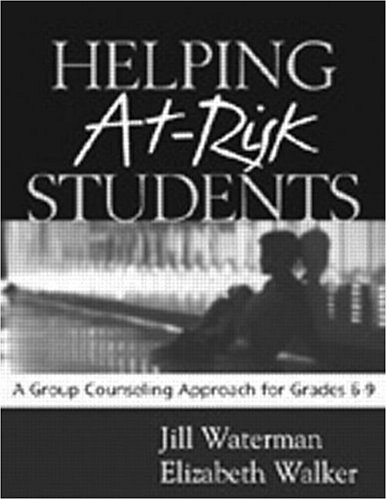 9781572305717: Helping At-Risk Students: A Group Counseling Approach for Grades 6-9