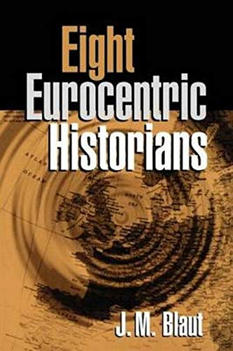 9781572305915: Eight Eurocentric Historians