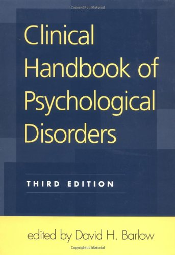 9781572306110: Clinical Handbook Of Psychological Disorders: A Step-by-Step Treatment Manual