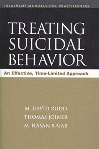 9781572306141: Treating Suicidal Behavior: An Effective, Time-Limited Approach (Treatment Manuals for Practitioners)